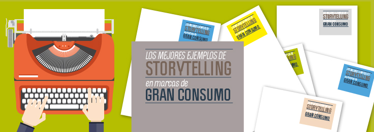 storytelling-gran-consumo