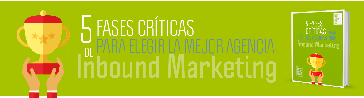 ebook-5-fases-criticas-para-elegir-la-mejor-agencia-de-inbound-marketing-