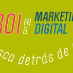 El ROI del Marketing Digital: Esa mosca detrás de la oreja