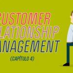 """Customer relationship management (capítulo 4 del libro """"La revolución de las ventas"""")"""