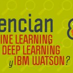 diferencias-machine-learning-deep-learning-e-ibm-watson