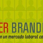 employer-branding-mitos-y-realidades-en-un-mercado-laboral-complejo