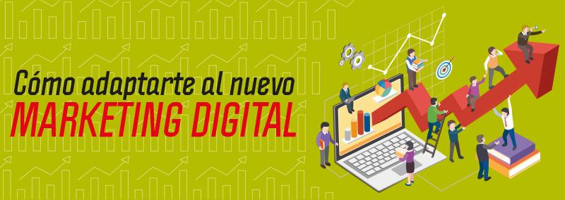 como-adaptarte-al-nuevo-marketing-digital