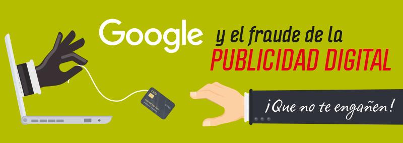 google-y-el-fraude-de-la-publicidad-digital-1