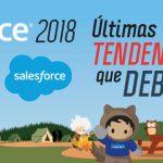 Dreamforce 2018: Últimas Tendencias que debes conocer
