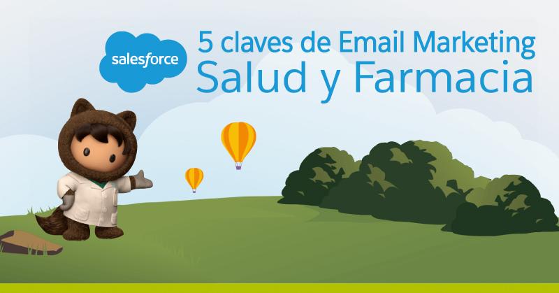 5 Claves de Email Marketing en Salud y Farmacia